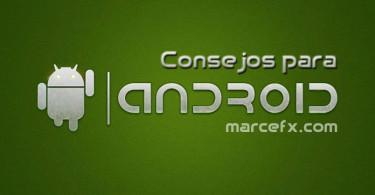 Consejos para Empezar a usar Android